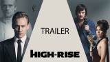 "2. REVIEW: ""HIGH-RISE"" mit Tom Hiddleston (ab 30. Juni 2016 im Kino)"