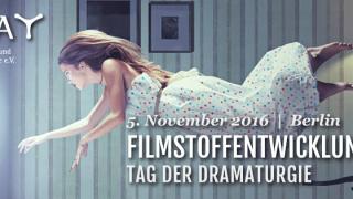REVIEW: FilmStoffEntwicklung 2016 – Tag der Dramaturgie