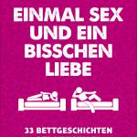 EINMAL SEX UND EIN BISSCHEN LIEBE - 2D-Cover - highres